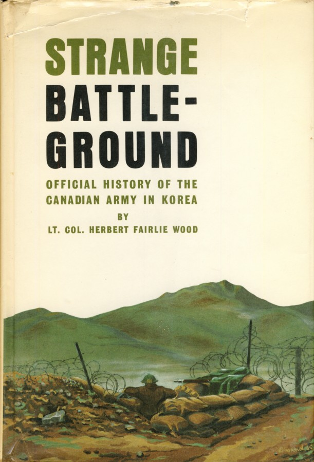 Image for Strange Battleground. The Operations in Korea and Their Effects on the Defence Policy of Canada [Official History of the Canadian Army in Korea]