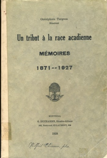 Image for Un tribut a la race acadienne memoires 1871-1927