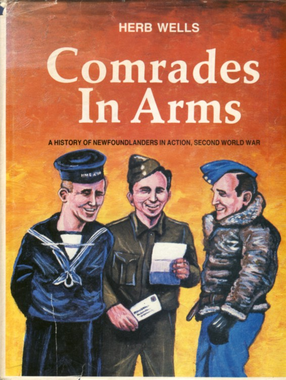 Image for Comrades In Arms  A History of Newfoundlanders in Action, Second World War Volume I