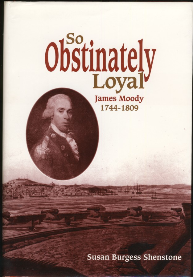 Image for So Obstinately Loyal James Moody 1744-1809