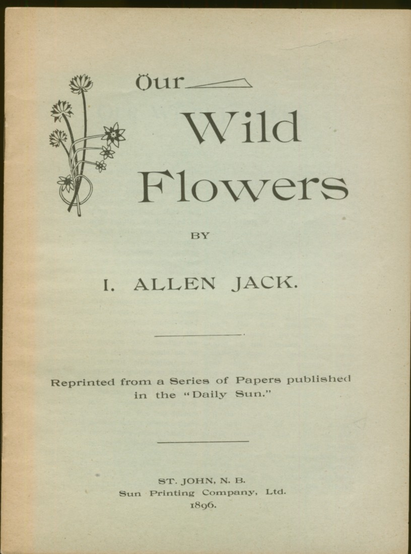 Image for Our Wild Flowers. Reprinted from a Series of papers pub. in the Daily Sun