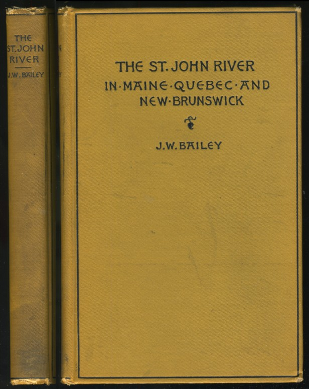 Image for The St. John River in Maine, Quebec, and New Brunswick
