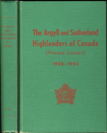 Image for The Argyll and Sutherland Highlanders of Canada (Princess Louise's }1928-1953