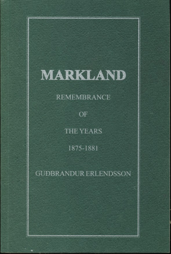 Image for Markland Remembrance of the Years 1875-1881
