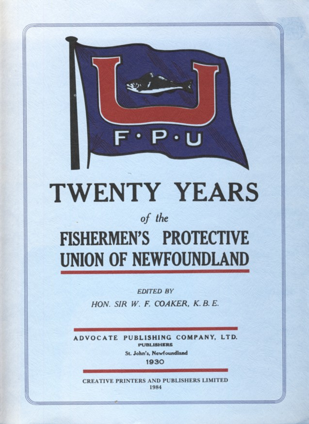 Image for Twenty Years of the Fishermen's Protective Union of Newfoundland from 1909-1929.