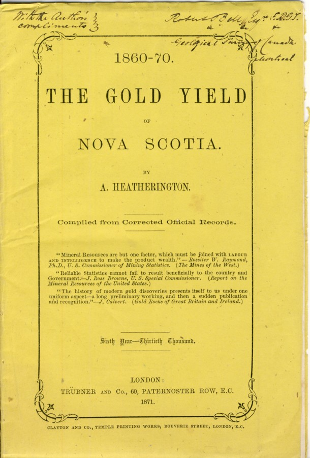 Image for 1860-1870. The Gold Yield of Nova Scotia. Compiled from Corrected Official Records. Sixth Year-Thirtieth Thousand