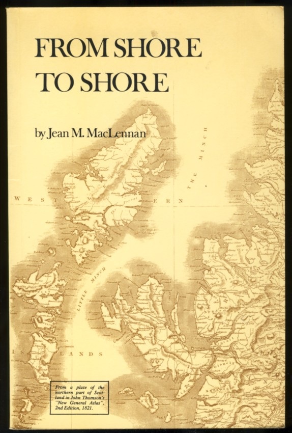 Image for From Shore to Shore The Life and Times of the Rev. John MacLennan of Belfast, P.E.I.
