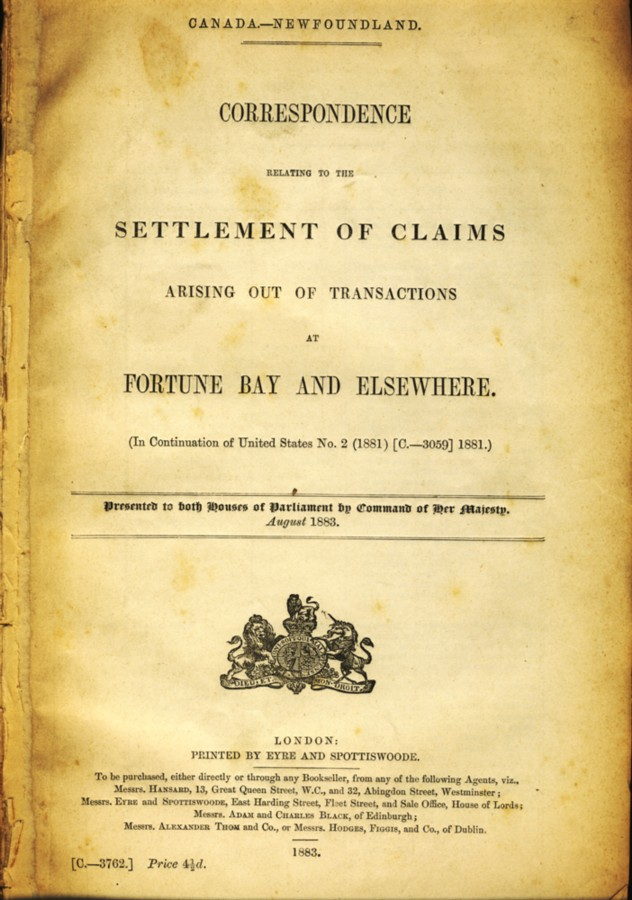 Image for Correspondence Relating to the Settlement of Claims Arising out of Transactions at  Fortune Bay and Elsewhere. (In Continuation of United States No.2 (1881)[C.-3059]1881) Canada -Newfoundland
