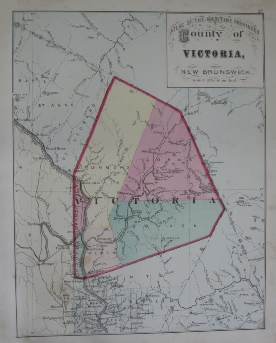 Image for Map: County of Victoria, New Brunswick.  16 x 13 [Plate #27] Single sheet with some topographic detail