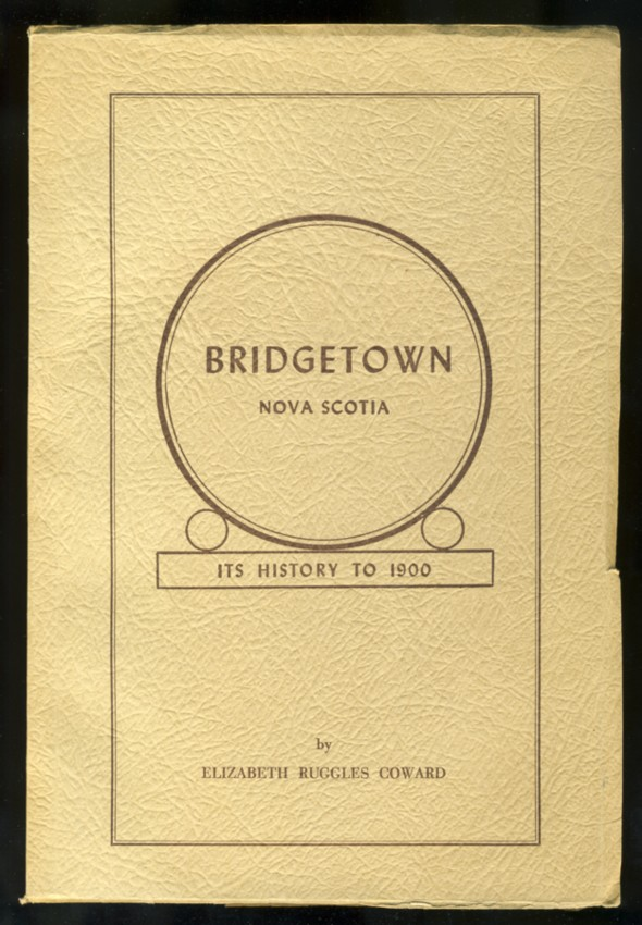Image for Bridgetown Nova Scotia Its History to 1900