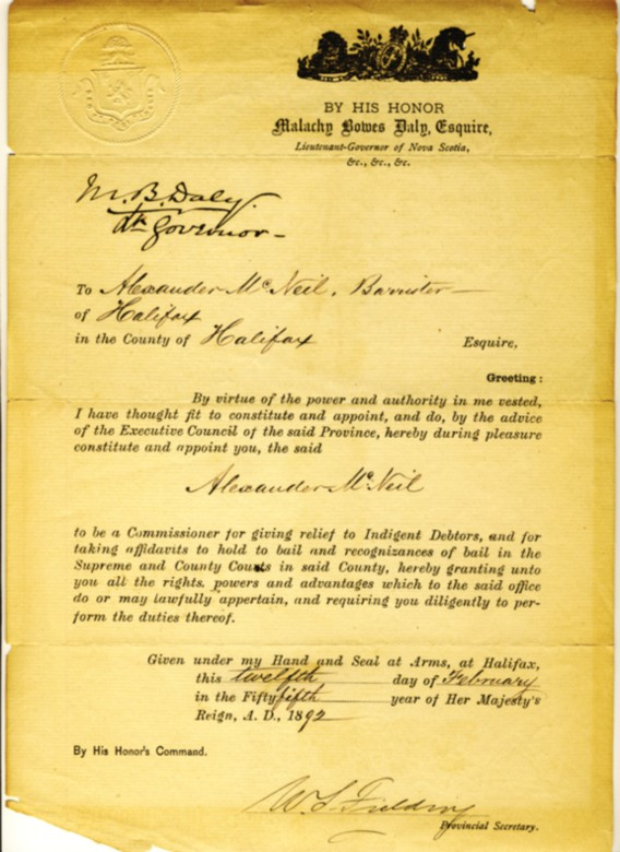 Image for Appointment of Alexander McNeil, Barrister to be a Commissioner for giving relief to Indigent Debtors, . . . signed by William Stevens Fielding and Malachy Bowes Daly and dated 14th of February 1892