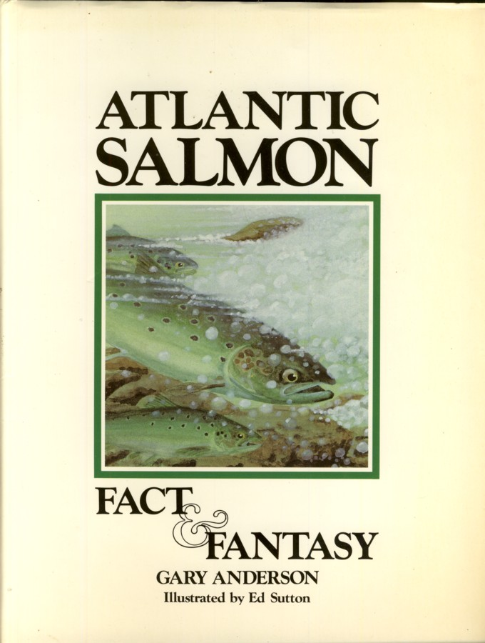 Image for Atlantic Salmon Fact & Fantasy (signed)