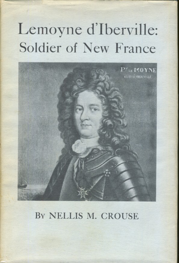 Image for Lemoyne d'Iberville: Soldier of New France
