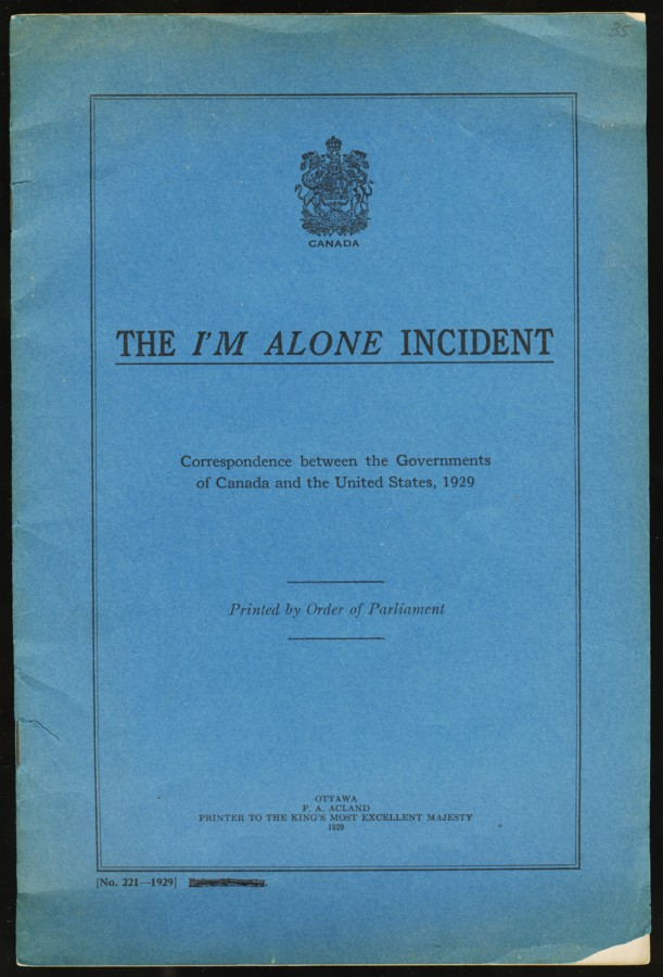 Image for The I'm Alone Incident Correspondence between the Governments of Canada and the United States, 1929