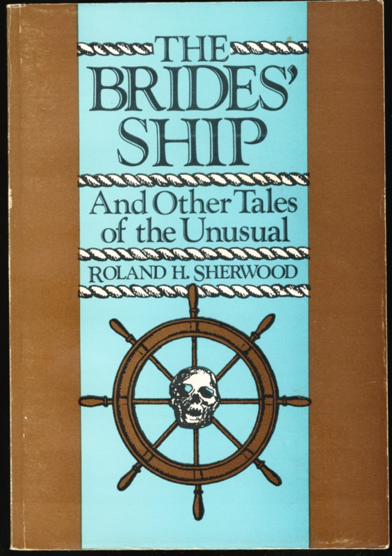 Image for The Brides' Ship And Other Tales of the Unusual