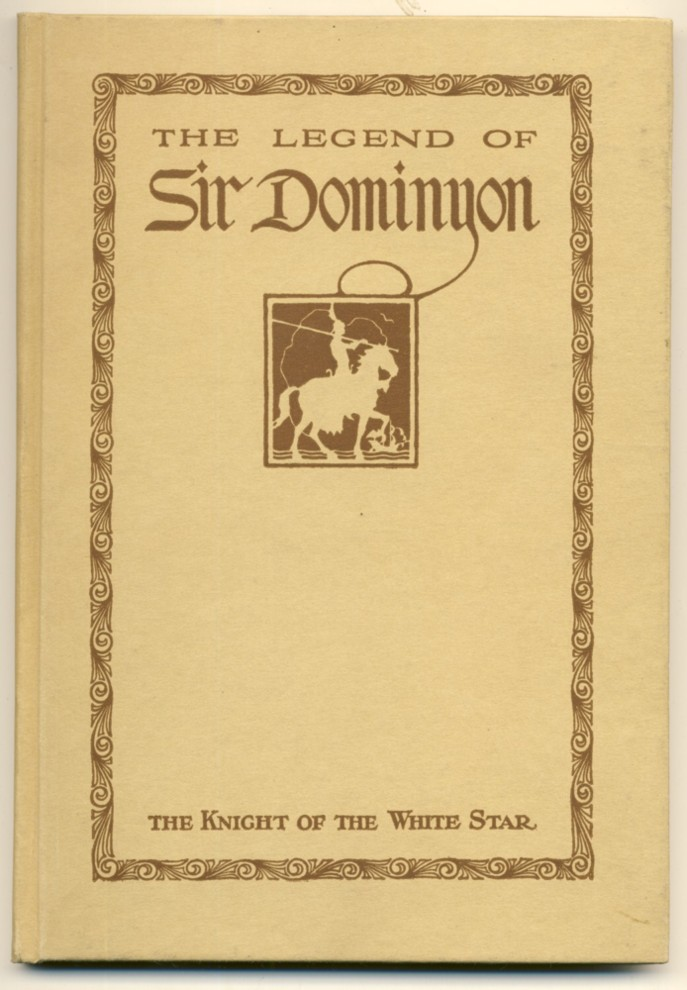 Image for The Legend of Sir Dominyon The Knight of the White Star