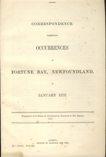 Image for Correspondence Respecting Occurrences At Fortune Bay, Newfoundland in January 1878 North America. No.3 (1878) printed at top of title page