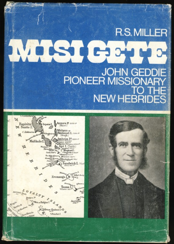 Image for Misi Gete John Geddie Pioneer Missionary to the New Hebrides