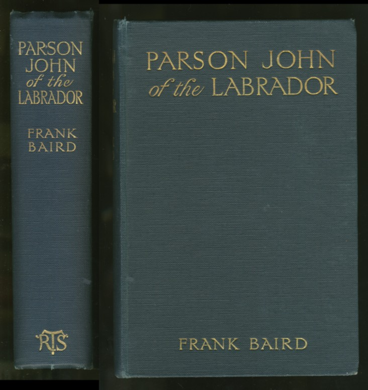 Image for Parson John of the Labrador A Story Which Tells Also of The Exciting Adventures of Boy Number Nine, Tom Badd, and Other Bold Characters