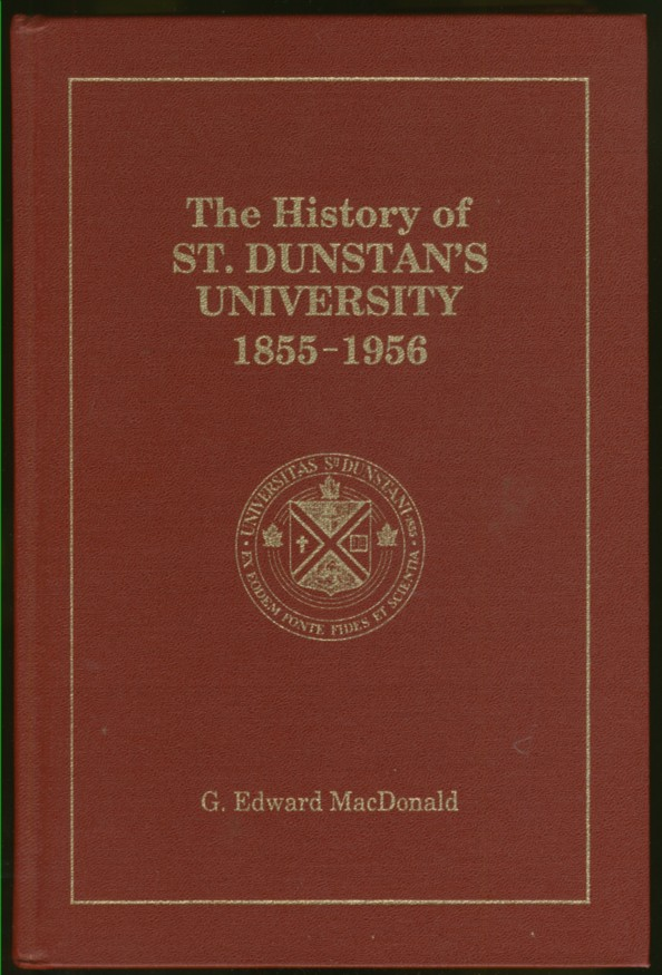 Image for The History of St. Dunstan's University 1855-1956
