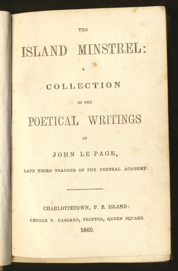 Image for The Island Minstrel: A Collection of the Poetical Writings of John Le Page late teacher of the Central Academy