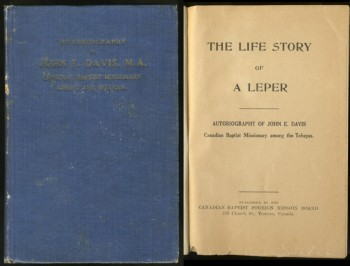Image for The Life Story of a Leper Autobiography of John E. Davis Canadian Baptist Missionary among the Telugus