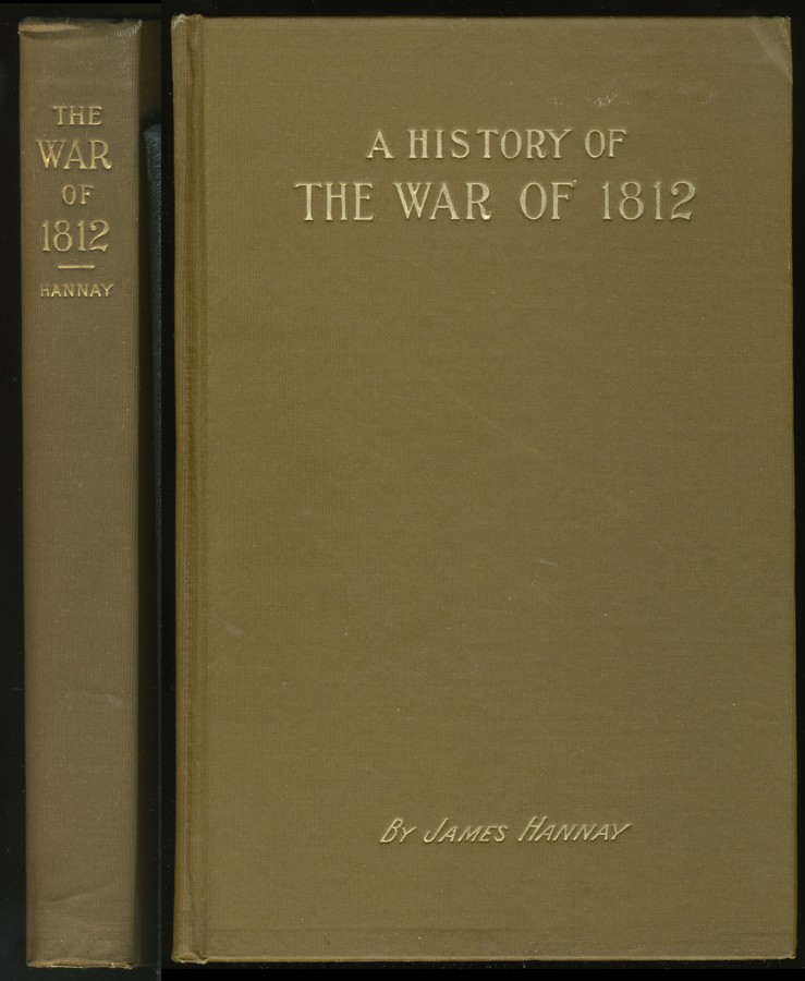 Image for History of The War of 1812, Between Great Britain and the United States of America