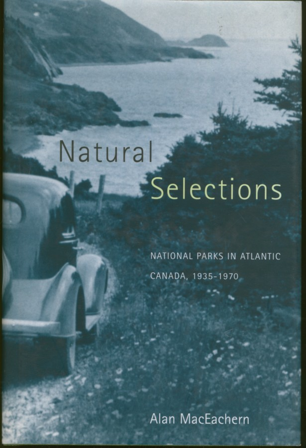 Image for Natural Selections National Parks in Atlantic Canada