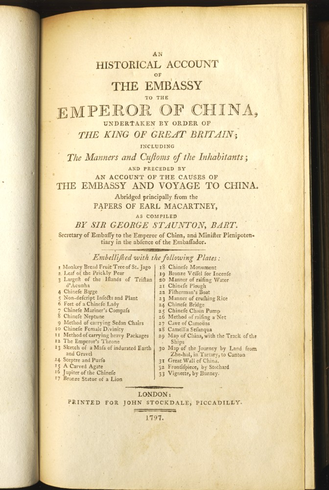 Image for An Historical Account of the Embassy to the Emperor of China ... Including the Manners and Customs of the Inhabitants and preceded by an account of the causes of the Embassy & voyage to China. Abridged principally from the Papers of Earl Macartney.