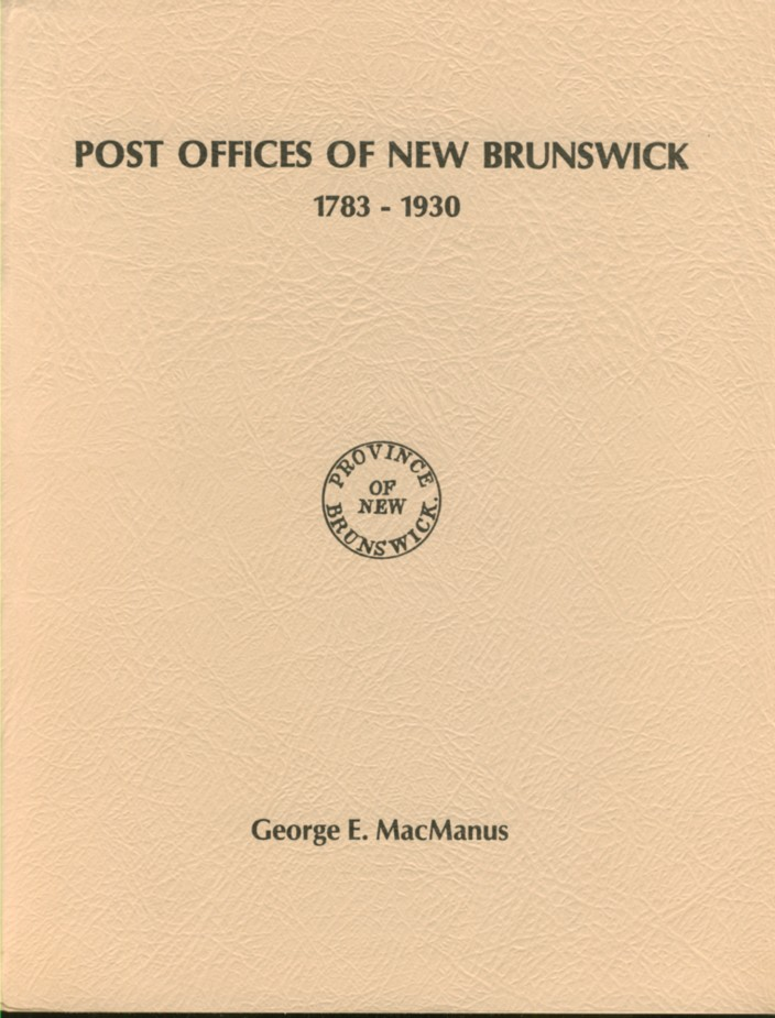 Image for Post Offices of New Brunswick 1783-1930