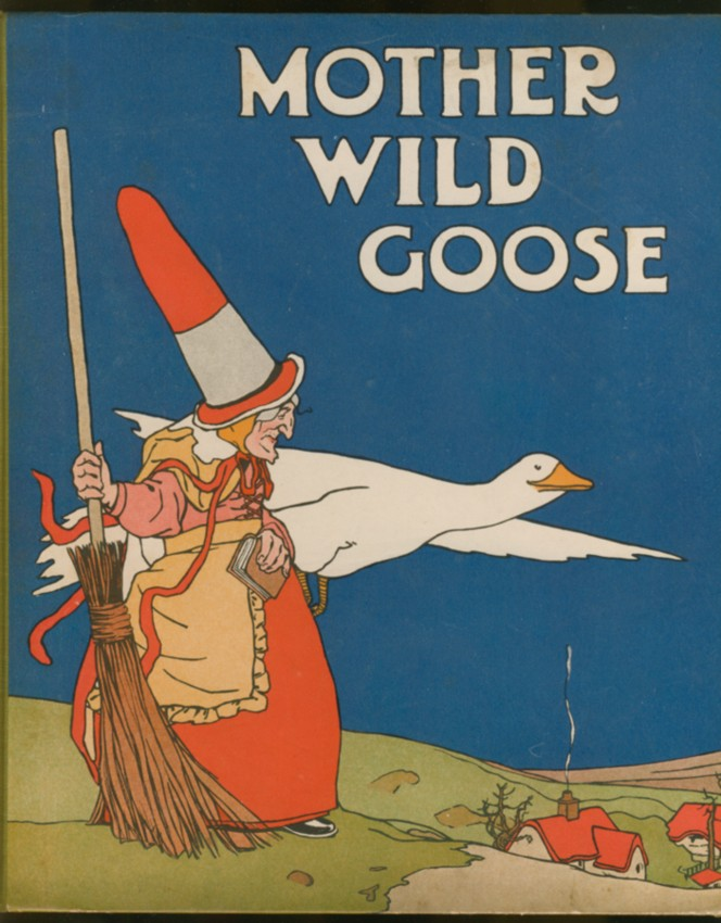 Image for Mother Wild Goose and her Wild Beast Show Verse and Pictues by L. J. Bridgman