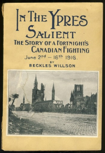 Image for In the Ypres Salient The Story of a Fortnight's Canadian Fighting June 2-16, 1916