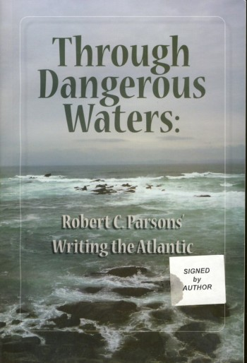 Image for Through Dangerous Waters Writing The Atlantic
