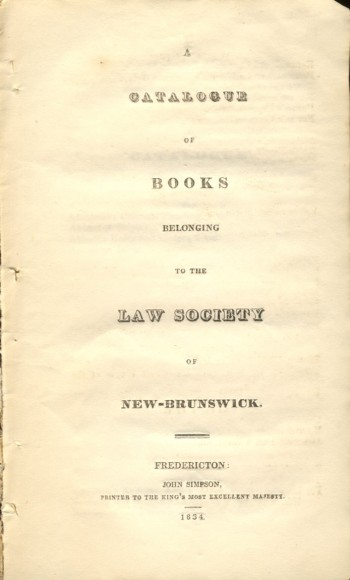 Image for A Catalogues of Books Belonging to the Law Society of New-Brunswick