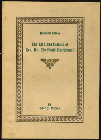 Image for The Life and Letters of Rev. Dr. Archibald Macdougall