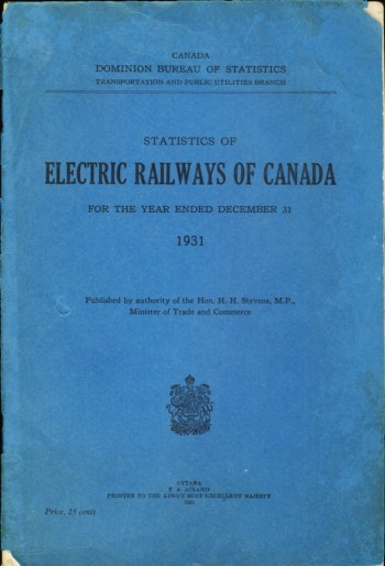 Image for Statistics of Electric Railways of Canada For the Year Ended December 31 1931/ Statisticuq Des Tramways Electriques Du Canada pour l'annee terminee le 31 Decembre 1931
