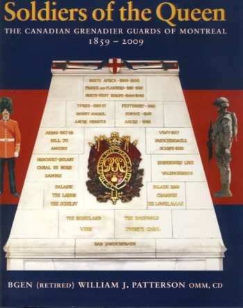 Image for Soldiers of the Queen The Canadian Grenadier Guards of Montreal  1859-2009