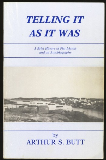 Image for Telling It As It Was A Brief History of Flat Islands and an Autobiography
