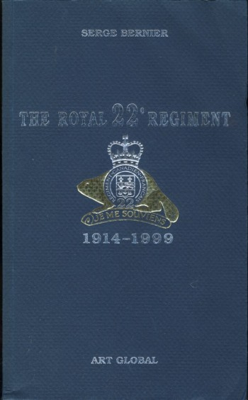 Image for The Royal 22e Regiment 1914-1999