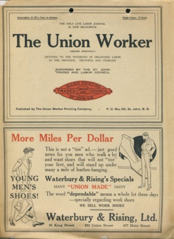 Image for The Union Worker Vol.I , No.1 (issued monthly) Devoted To The Interests of Organized Labor in the Province. Truthful and Fearless.
