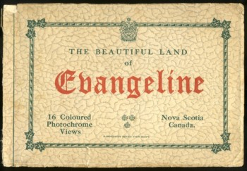 Image for The Beautiful Land of Evangeline, Nova Scotia, Canada. 16 Coloured Photochrome Views