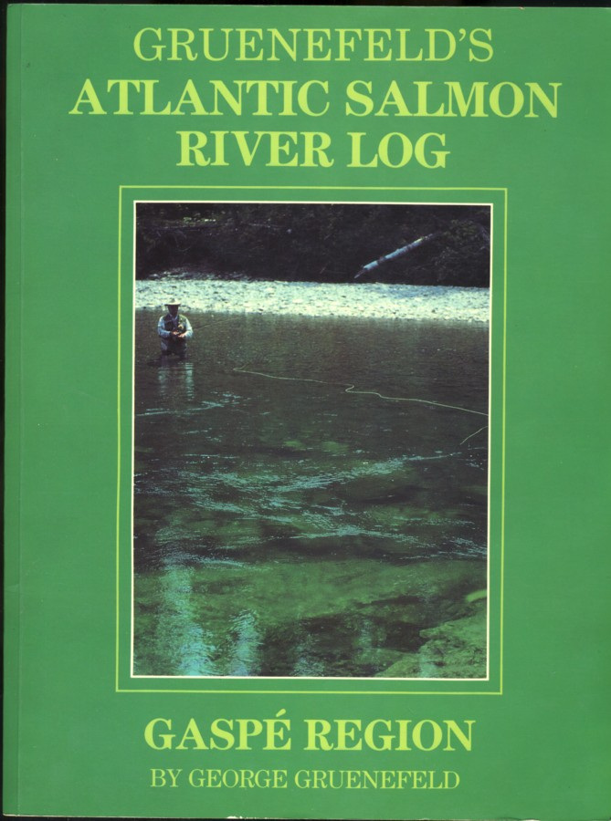 Image for Gruenefeld's Atlantic Salmon River Log Gaspe' Region. Sketches by Ed Sutton  (signed)