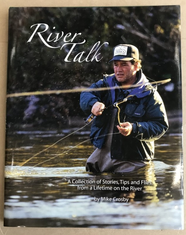 Image for River Talk A Collection of Stories, Tips and Flies from a Lifetime on the River (Signed)