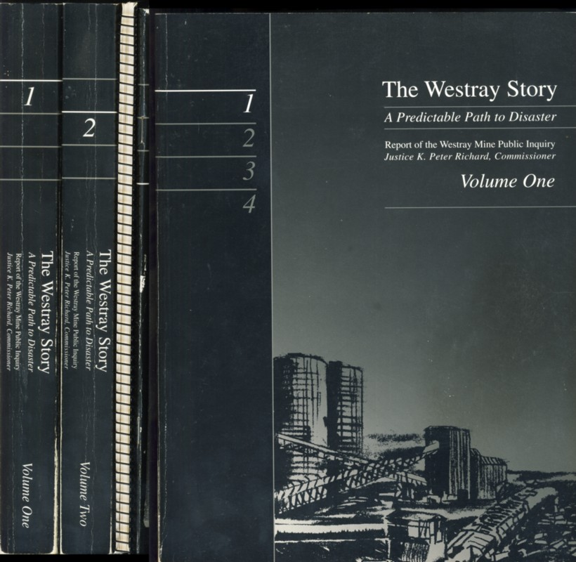 Image for The Westray Story A Predictable Path to Disaster. Report of the  Westray Mine Public Inquiry (in 4 volumes)