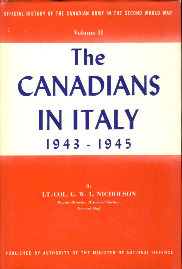 Image for Official History Of The Canadian Army in Second World War (in 3 vols) Volume. I  Six Years Of War. The Army In Canada, Britain And The Pacific  ;Vol.II The Canadians in Italy 1943-1945;Vol.III The Victory Campaign