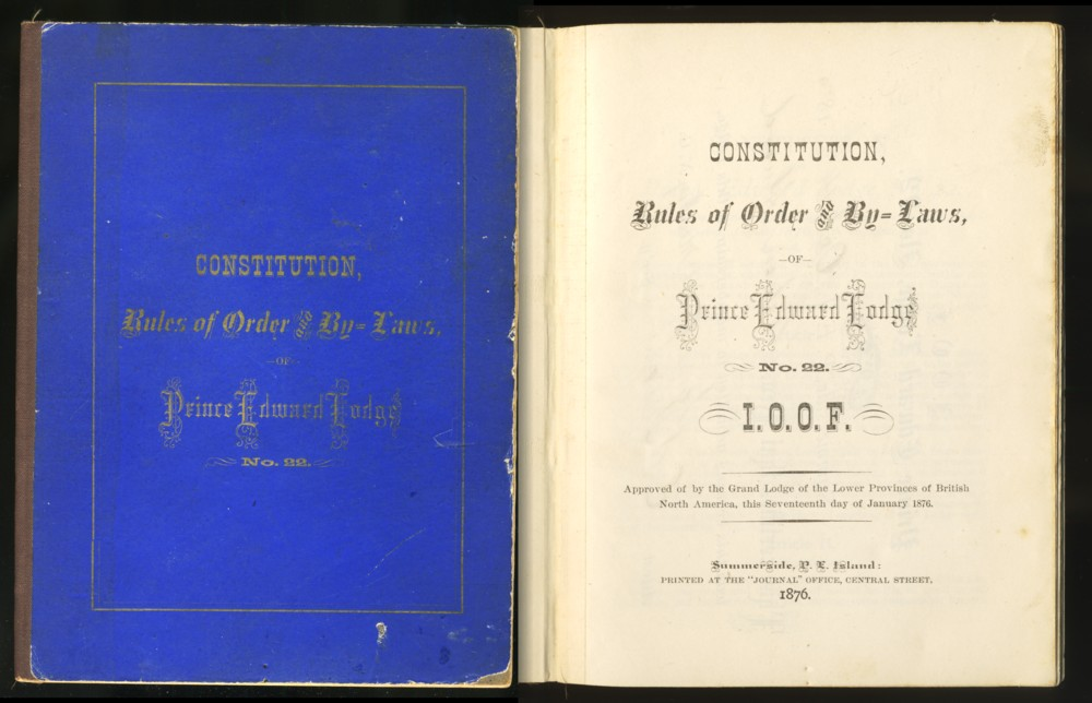 Image for Constitution , Rules of Order and By-Laws, of Prince Edward Lodge No.222 I.O.O.F.