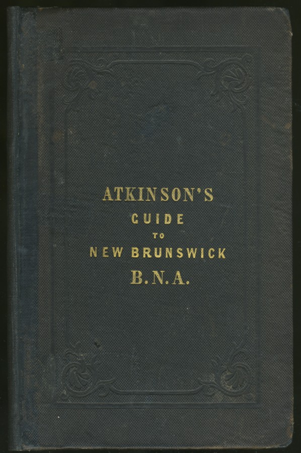 Image for A Guide to New Brunswick, British North America, &c.