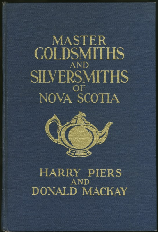 Image for Master Goldsmiths and Silversmiths of Nova Scotia and Their Marks