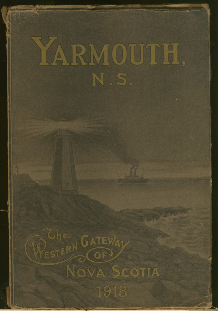 Image for Yarmouth, Town and County, Nova Scotia, Canada'Western Gateway of Nova Scotia'