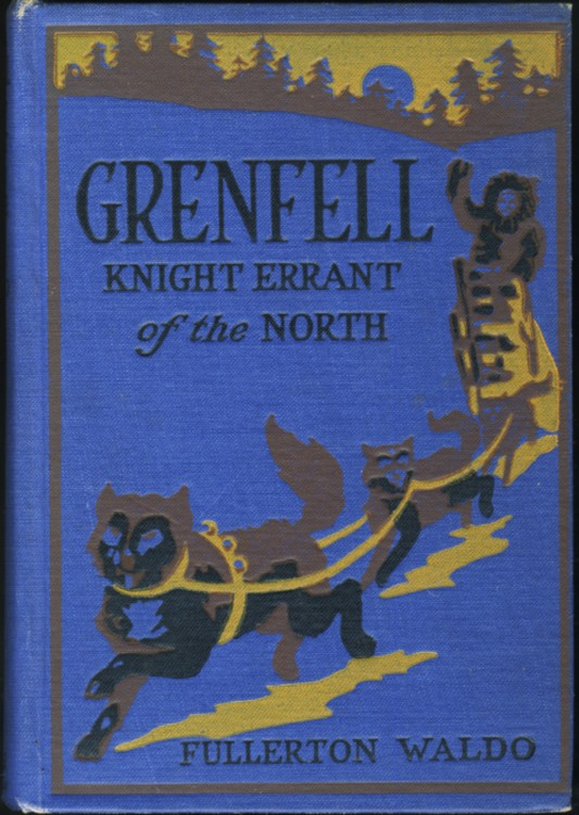 Image for Grenfell: Knight-Errant of the North